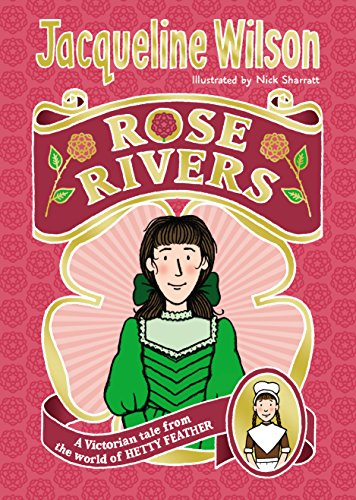Rose Rivers (Book 2) (World of Hetty Feather 2)