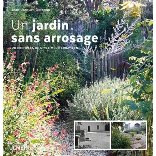 Un jardin sans arrosage