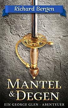 Mantel & Degen: Abenteuerroman