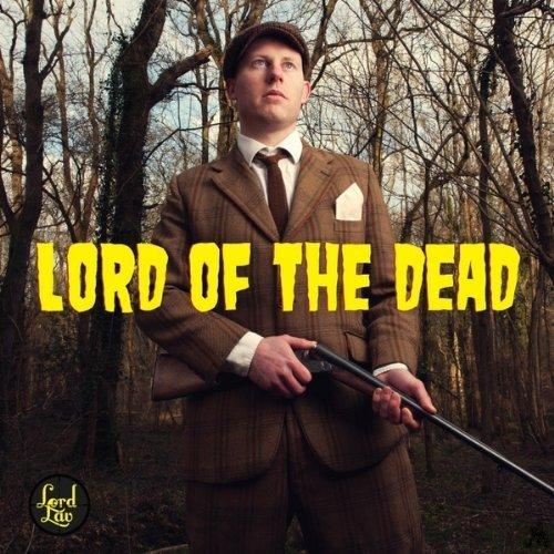 Lord of the Dead by Lord Lav (2013-11-06)