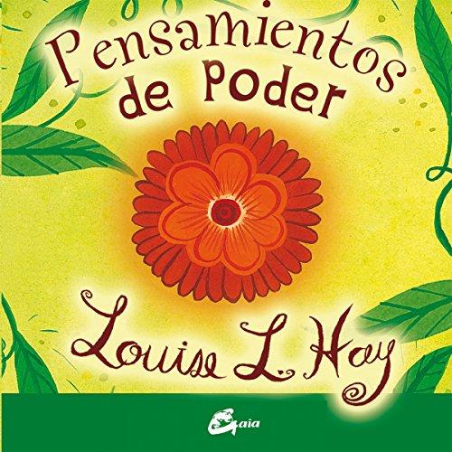 Pensamientos de poder por Louise L. Hay
