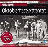 Oktoberfest-Attentat: Ungelöst: Die großen Kriminalfälle der Bundesrepublik: 1 CD