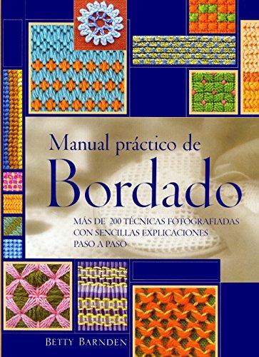 Descargar Libro Manual Práctico De Bordado (Ilustrados / Labores) de Betty Barnden