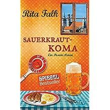 Sauerkrautkoma: Der fünfte Fall für den Eberhofer Ein Provinzkrimi (Franz Eberhofer)
