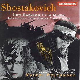 Shostakovich: From Jewish Folk Poetry / New Babylon