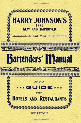 Harry Johnson's Bartenders Manual 1934 Reprint