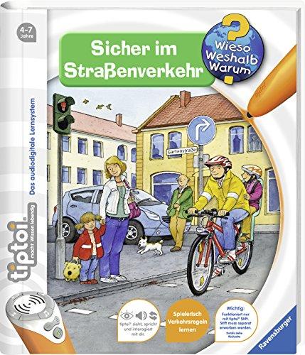 Sicher im Straßenverkehr (tiptoi® Wieso? Weshalb? Warum?, Band 4)