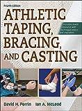 Die besten Human Kinetics Anatomie und Physiologie Bücher - Athletic Taping, Bracing and Casting Bewertungen