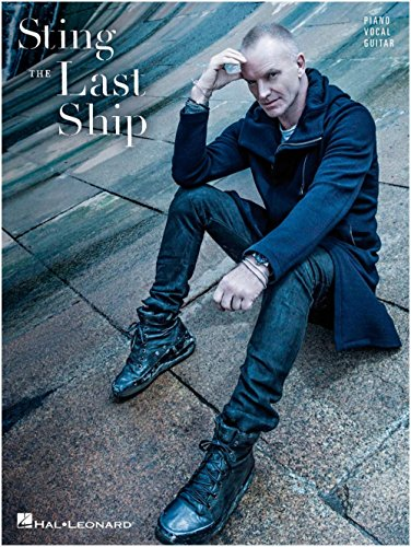 Sting: The Last Ship. Partituras para Piano, Voz y Guitarra