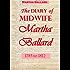 The Diary of Midwife Martha Ballard (1785 to 1812)