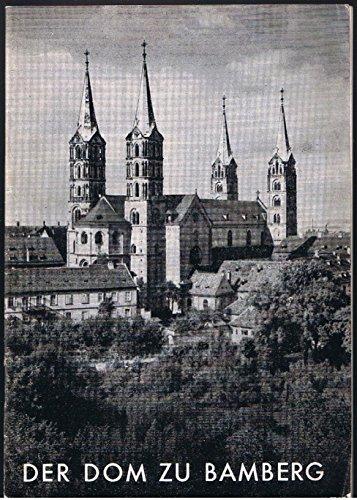 Der Dom zu Bamberg- Kleiner Kunstführer Nr. 100