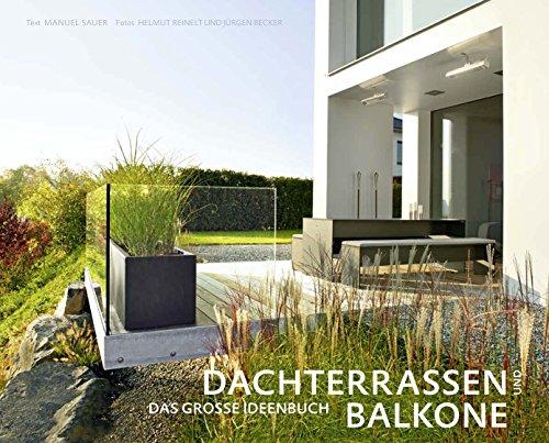 Preisvergleich Produktbild Dachterrassen und Balkone (Garten- und Ideenbücher BJVV)