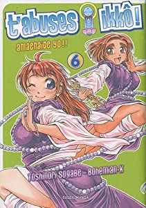 T'abuses Ikko ! Edition simple Tome 6