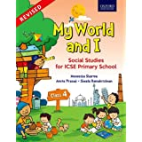 My World and I: Social Studies for ICSE Primary School Course Book 4