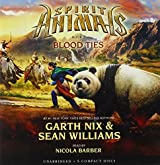 Spirit Animals Book 3: Blood Ties - Audio Library Edition by Garth Nix (2014-03-25)