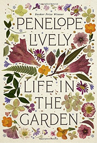 Pdf read life in the garden penelope lively author 5tyf87yiuhg7 pdf download life in the garden full books pdf life in the garden free ebook pdf download life in the garden full collection pdf download life in the fandeluxe Choice Image