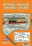 Купить Betriebs-Anlagen variabel geplant - Modellbahn-Entwürfe nach konkreten Vorbildern - MIBA Planungshilfen