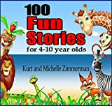 Best Books For 9 Year Olds - 100 Fun Stories for 4-10 year olds Review