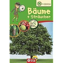 Naturdetektive: Bäume & Sträucher: Wissen und Beschäftigung für kleine Naturforscher ab 6 Jahren