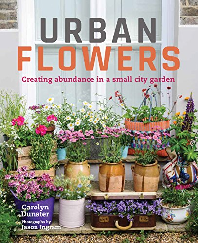 Urban Flowers: Creating abundance in a small city garden Floral Bouquet-box