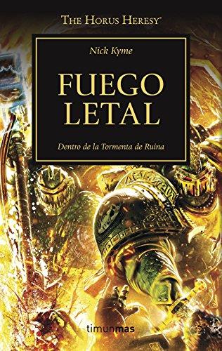 Fuego letal, nº 32 (The Horus Heresy) por Nick Kyme
