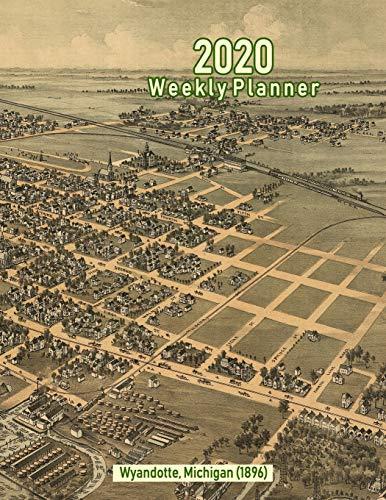 2020 Weekly Planner: Wyandotte, Michigan (1896): Vintage Panoramic Map Cover - 1896 Vintage-print