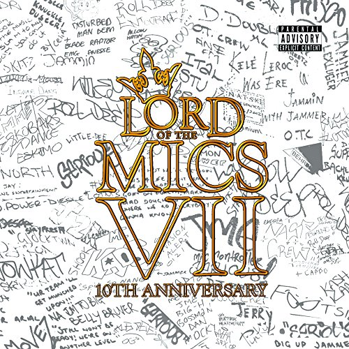 Lord of the Mics VII [Explicit]