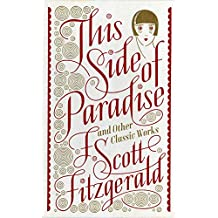 This Side of Paradise and Other Classic Works (Barnes & Noble Leatherbound Classic Collection)