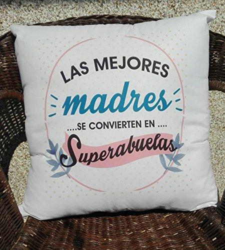 """COJIN CON FRASE """"LAS MEJORES MADRES SE CONVIERTEN EN SUPER ABUELAS"""" REGALO PARA MAMÁ Y ABUELA.REGALO DIA DE LA MADRE."""