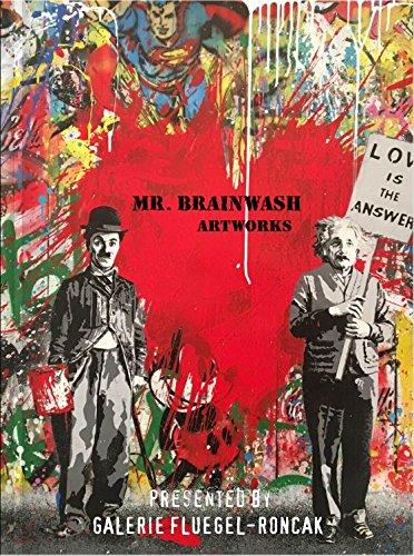 Mr. Brainwash Artworks presented by GALERIE FLUEGEL-RONCAK