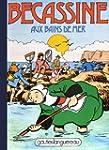 B�cassine aux bains de mer, tome 19