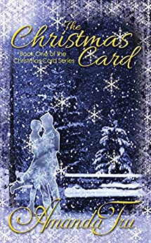 The Christmas Card: Inspirational Romance (The Christmas Card Series Book 1) by [Tru, Amanda]