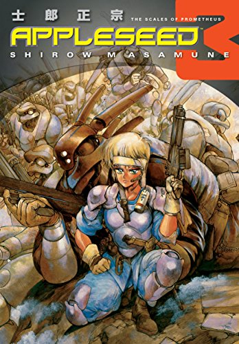 Appleseed Book 3: The Scales of Prometheus (English Edition)