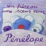 Un frère ou une sœur pour Pénélope
