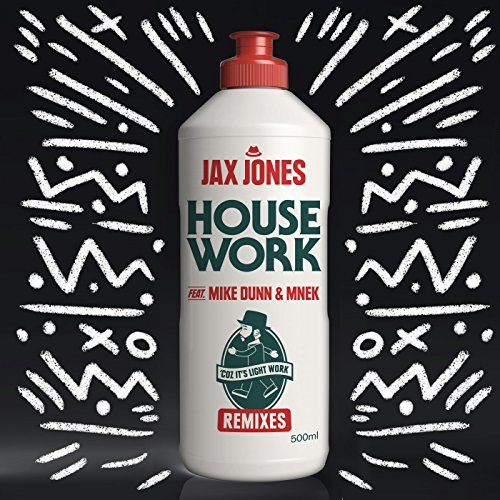 House Work (Extended Mix) [Feat. Mike Dunn & Mnek]