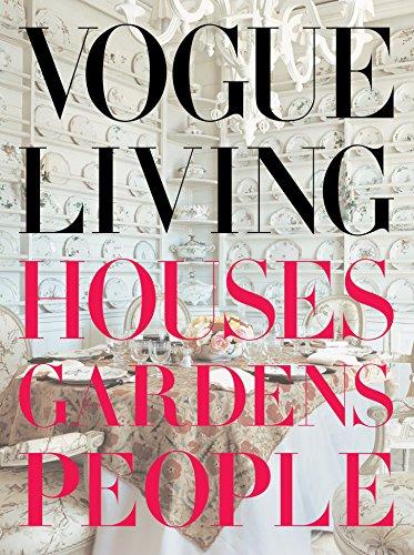 Vogue Living: Houses, Gardens, People por Hamish Bowles