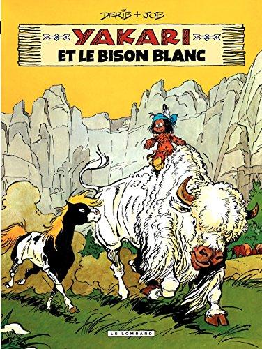 Yakari - tome 02 - Yakari et le bison blanc par Job