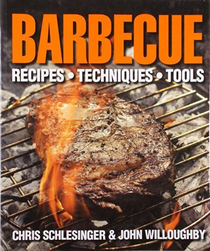 barbecue-recipes-techniques-tools-by-chris-schlesinger-2011-05-02