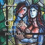 Chagall vitrail pour la paix