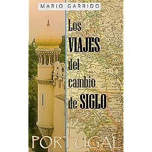 Los viajes del cambio de siglo (4): Portugal