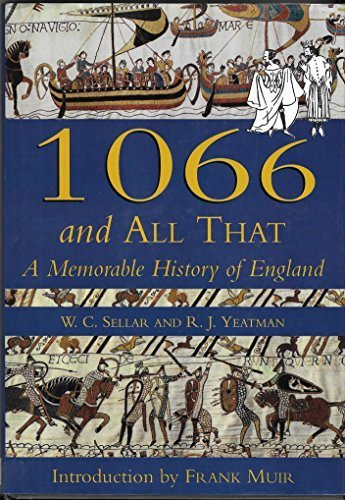1066 And All That (Literature/Arts) by W. C. Sellar (1993-05-05)