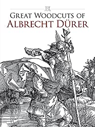 Great Woodcuts of Albrecht Durer (Dover Pictorial Archives)