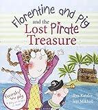 FLORENTINE & PIG & THE LOST PIRATE TREASURE