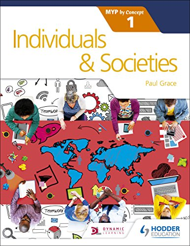 Individuals and Societies for the IB MYP 1: by Concept (Myp by Concept 1) (English Edition)