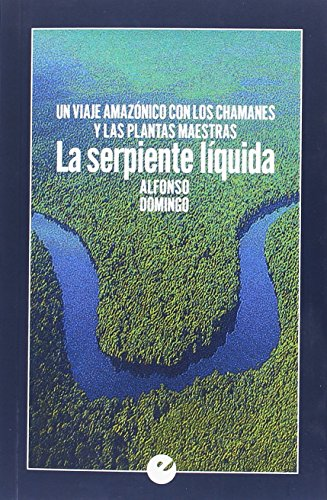 La serpiente líquida por Alfonso Domingo