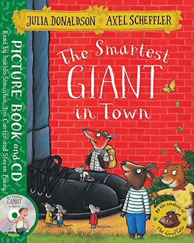 The Smartest Giant in Town: Book and CD Pack (Arbeit Giants Für)