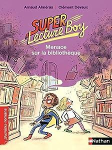 """Afficher """"Super lecture boy n° 2 Menace sur la bibliothèque"""""""