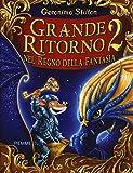 Scarica Libro Grande ritorno nel Regno della Fantasia 2 (PDF,EPUB,MOBI) Online Italiano Gratis