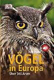 Vögel in Europa: Über 500 Arten mit Vogelstimmen-CD