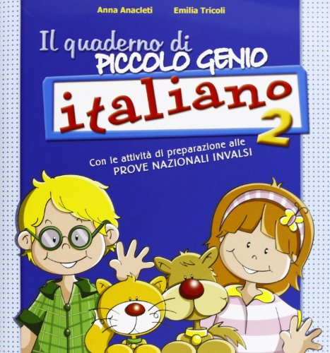 Quaderno piccolo genio. Italiano. Con le attività di preparazione alle prove nazionali INVALSI. Per la Scuola elementare: 2